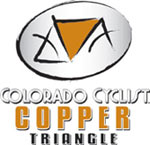 Click HERE for additional information regarding the Colorado Cyclist Copper Triangle