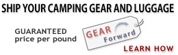 Gear Forward.  Click here for more information on shipping your excess camping gear and luggage